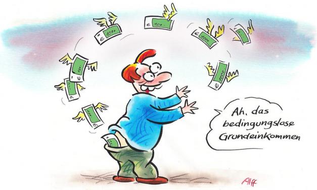 Zum postfaktischen BGE-Konzept der BAG Grundeinkommen in der LINKEN